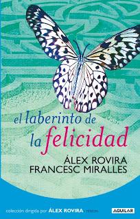 el laberinto de la felicidad Alex Rovira Francesc Miralles