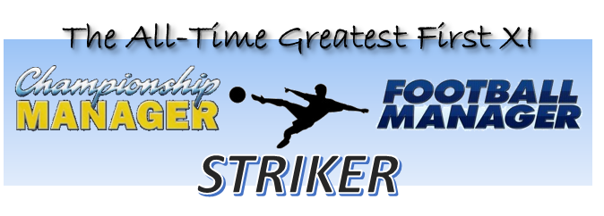 http://stevenscaffardi.blogspot.co.uk/2014/07/cmfm-all-time-best-first-xi-striker.html