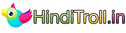 HindiTroll.in | Best Multi Language Media Platform For Viral and Orignal Contents