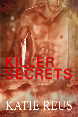 Post Thumbnail of Review: Killer Secrets by Katie Reus