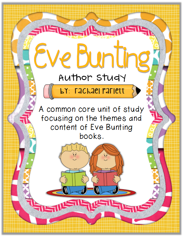 https://www.teacherspayteachers.com/Product/Eve-Bunting-Author-Study-CCSS-Aligned-1001412