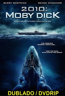 Assistir 2010: Moby Dick Dublado 2013