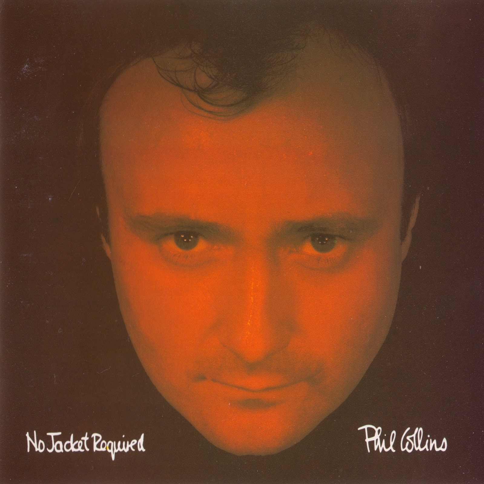 http://4.bp.blogspot.com/-7XwAQ0xBTOY/TZ9O6AeNvfI/AAAAAAAAHXw/1Epm1xuyf7w/s1600/Phil_Collins_No_Jacket_Required_front.jpg