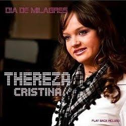 Thereza Cristina - Dia de Milagres 2011