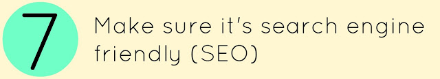 Make sure its SEO friendly