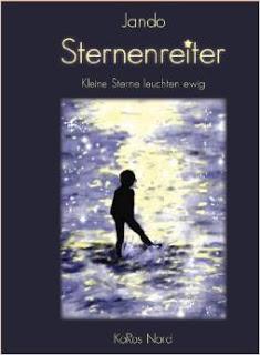 """""""Sternenreiter"""" von Jando, ein weises Buch. Sehr empfehlenswert."""