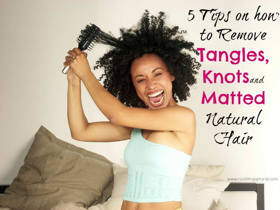 How To Remove Tangles And Single Strand Knots Without Damaging Your