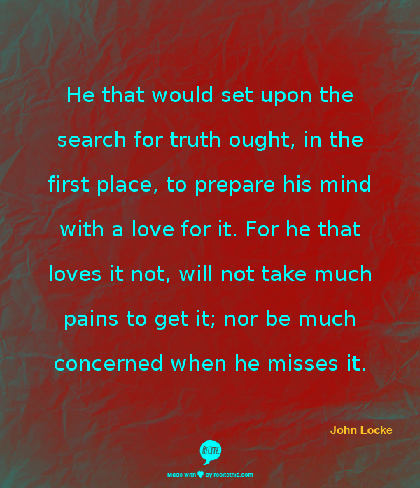 quote from  English philosopher John locke about the search for truth