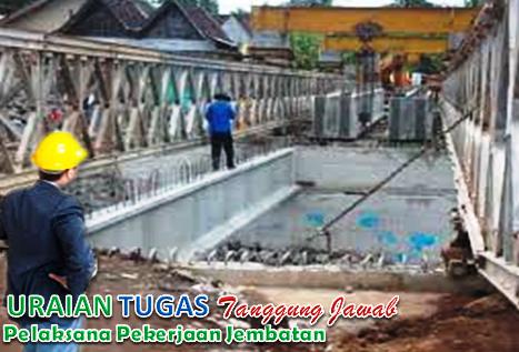 Uraian Tugas Pelaksana Pekerjaan Jembatan