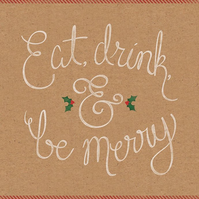 Inspirational Quote: Eat, drink and be merry