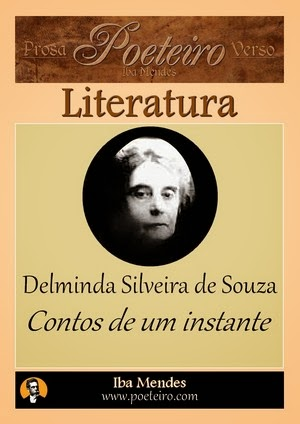 Delminda Silveira de Souza  - Contos e Instantes - Iba Mendes