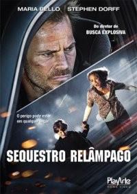 Sequestro Relâmpago - BRRip - AVI + RMVB Legendado