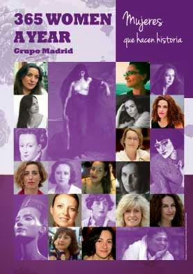 365 WOMEN A YEAR · Mujeres que hacen historia · Grupo Madrid
