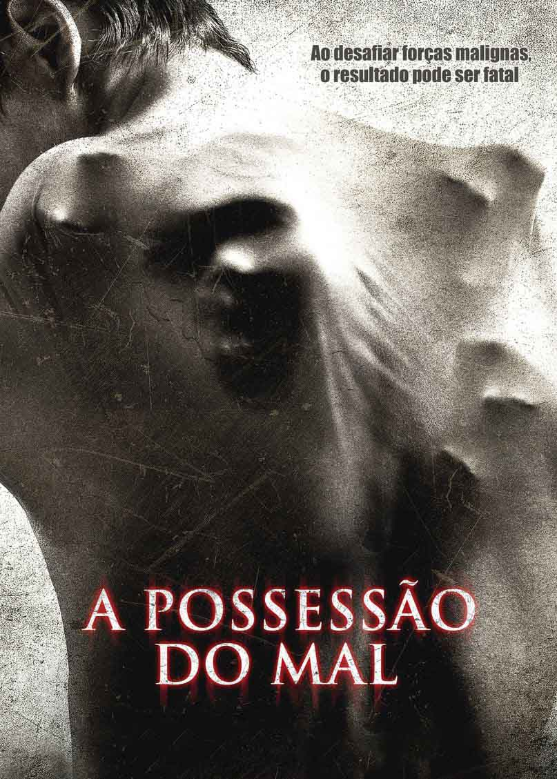 A Possessão do Mal Torrent - Blu-ray Rip 720p e 1080p Dublado (2015)