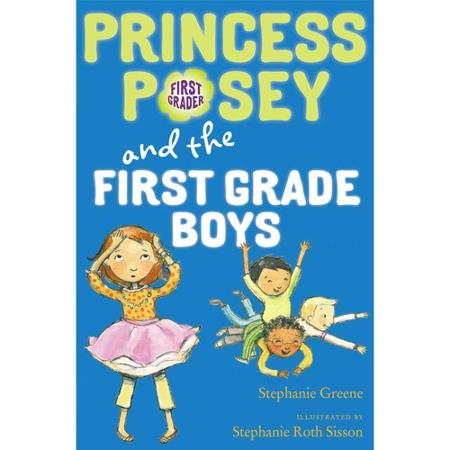 Princess Posey and the First Grade Boys