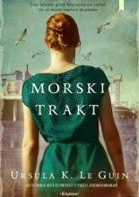 """Ursula Le Guin  """"Morski trakt"""""""