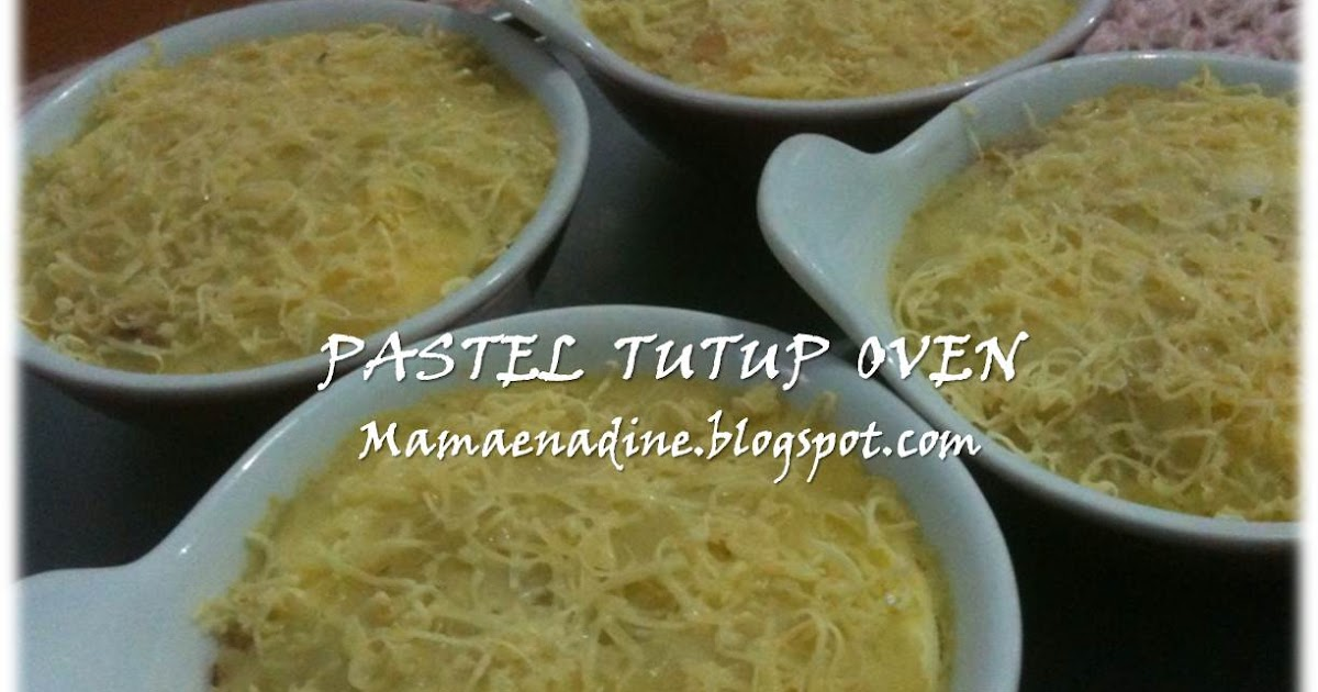 My Style My Life: Resep Pastel Tutup Oven