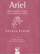 """""""Ariel"""", de Sylvia Plath. Editora Verus, Campinas, 2007."""