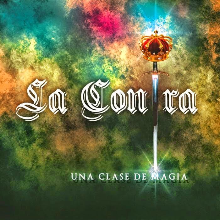 La Contra - Una Clase De Magia (2015)