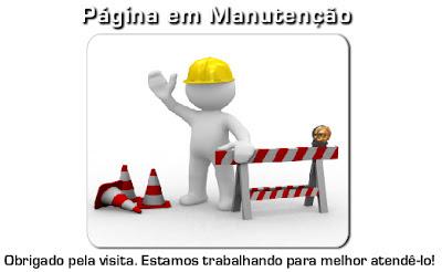ESTAMOS EM MANUTENÇÃO, AGUARDEM!!!!