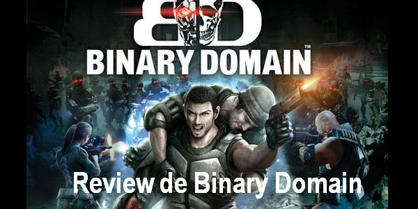 http://equipeotaku.blogspot.com.br/2012/06/game-review-de-binary-domain.html