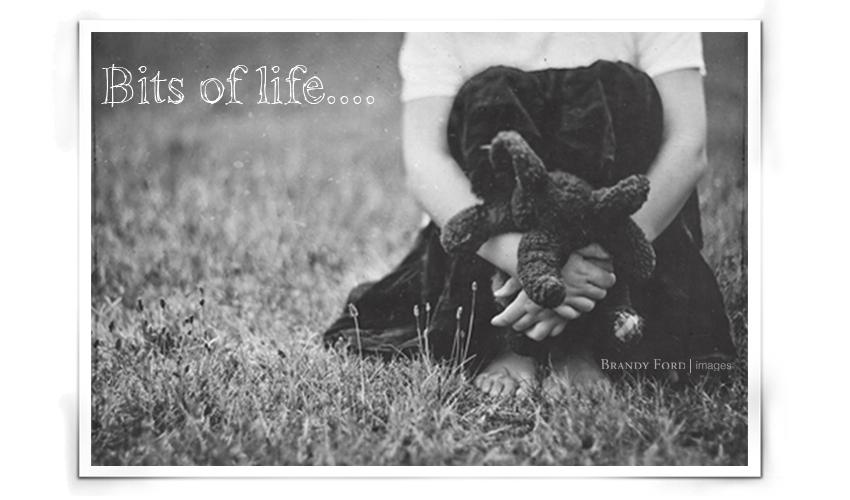 Bits of life....