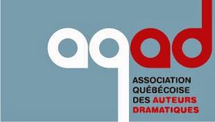 Membre de l'Association Québécoise des Auteurs Dramatiques