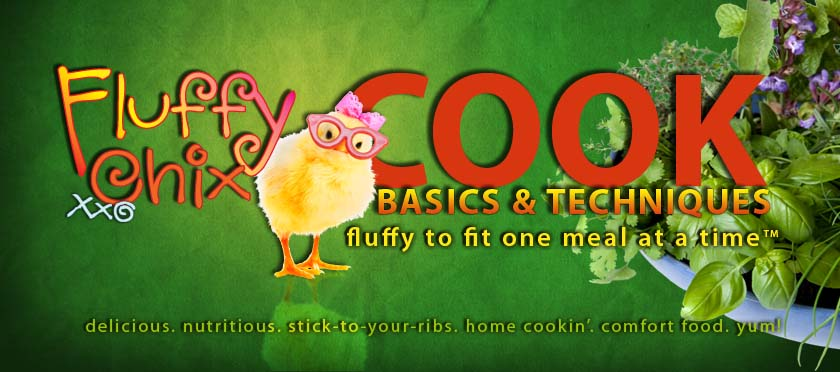 Fluffy Chix Cook The Basics