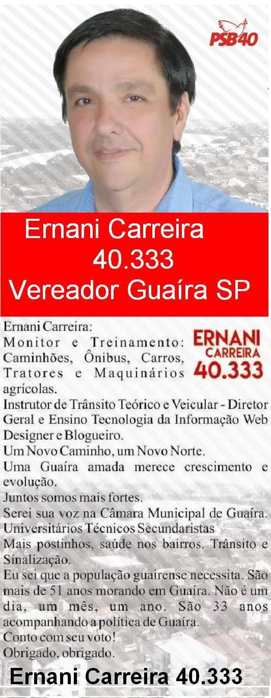 Ernani Carreira 40.333 Vereador Guaíra SP