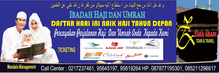 ZARA ABADI TOUR - DAFTAR HAJI HARI INI NAIK HAJI TAHUN DEPAN - INFO ...