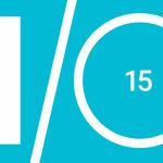 google i/o 2015, #io15, google #io 2015, google 2015, io google 2015