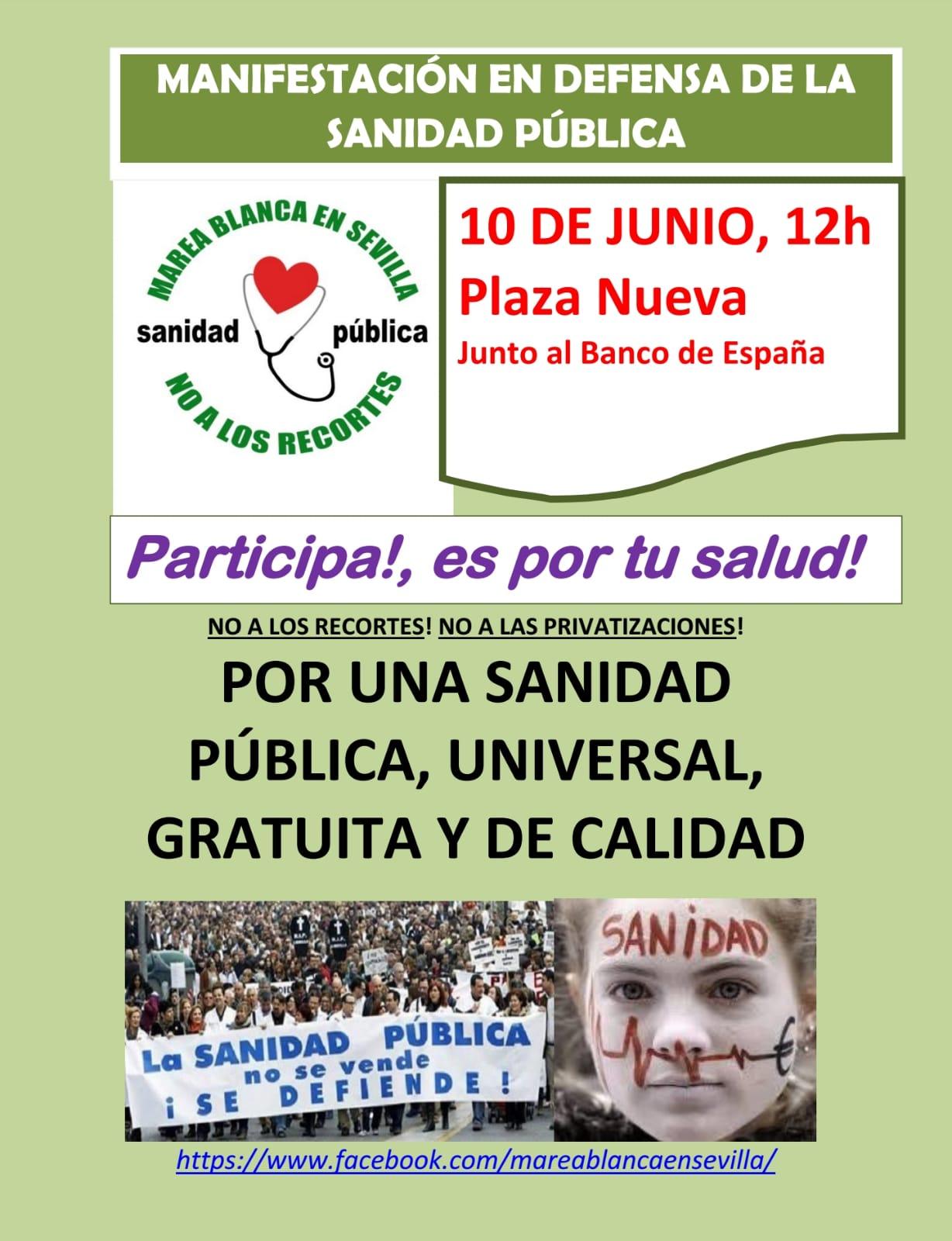 MANIFESTACIÓN EN DEFENSA DE LA SANIDAD PÚBLICA  Sevilla 10 de Junio