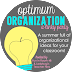 Optimum Organization {July 20th}...2nd to Last One