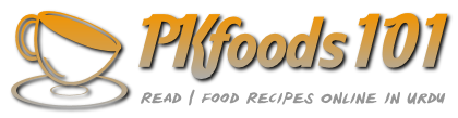 PK Foods | Read | Food Recipes Online In Urdu