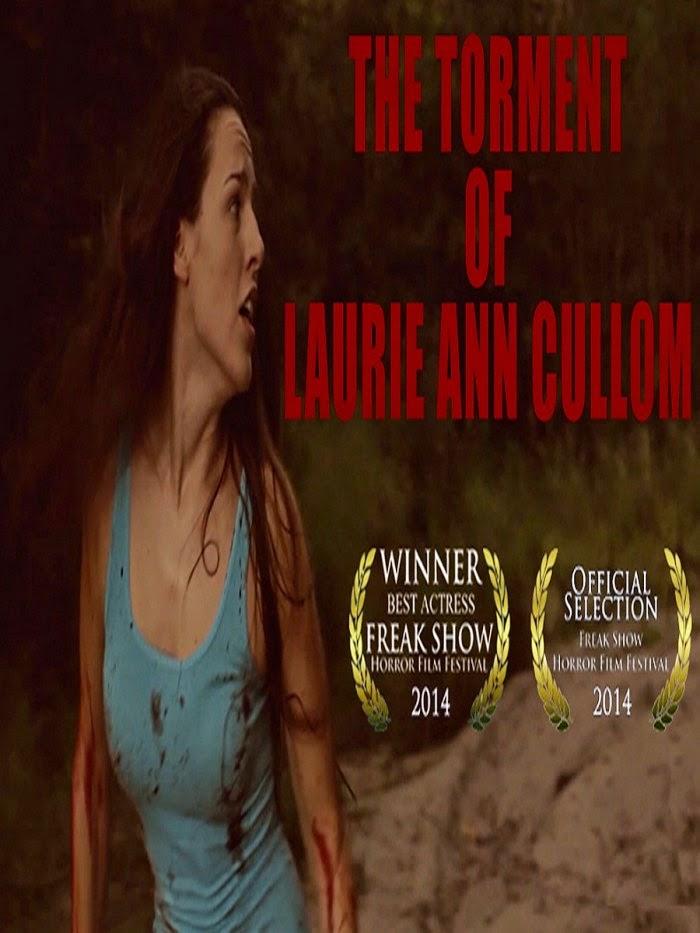 مشاهدة فيلم The Torment of Laurie Ann Cullom 2014 اون لاين وتحميل