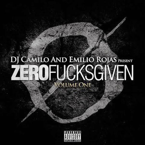 Emilio Rojas - Zero Fucks Given, Vol. One  Cover