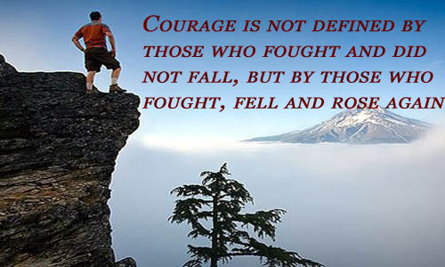 good morning quotes courage is not defined by