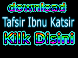 Download Tafsir Ibnu Katsir