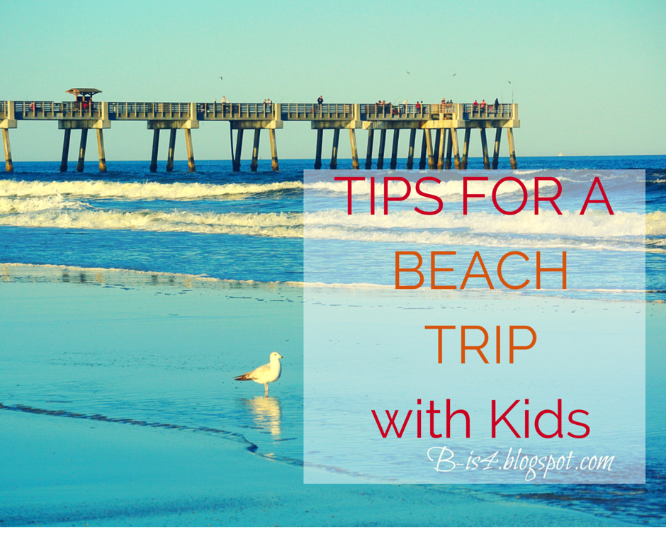 Check out these tips before heading to the beach with the kids!
