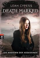 http://www.amazon.de/Death-Marked-Die-Magierin-Assassinen/dp/3570402843/ref=sr_1_1_twi_pap_1?ie=UTF8&qid=1439646753&sr=8-1&keywords=death+marked