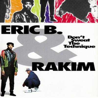 Eric B. & Rakim - Don't Sweat the Technique (1992) Flac