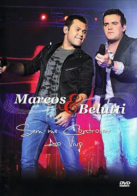 Filme Poster  Marcos e Belutti – Sem Me Controlar Ao Vivo DVDRip XviD & RMVB