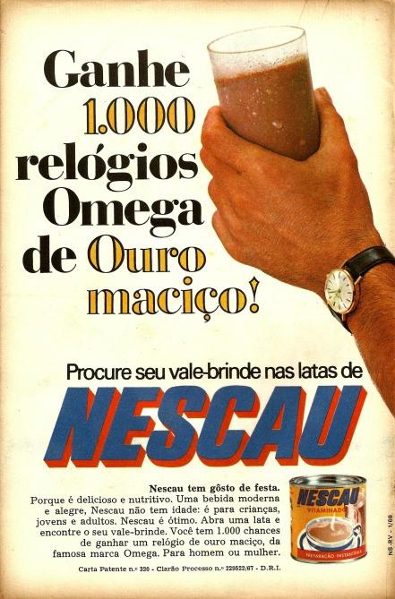 Promoção do Nescau nos anos 70: vale brinde dentro da lata. Foram mil relógios Omega de Ouro Maciço.