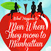 Review of What Happens To Men When They Move To Manhattan? by Jill Knapp