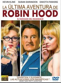 Ver Película La última aventura de Robin Hood Online 2013 Gratis