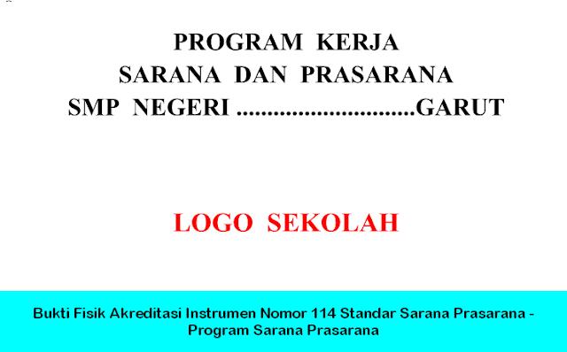 Bukti Fisik Akreditasi Instrumen Nomor 114 Standar Sarana Prasarana - Program Sarana Prasarana
