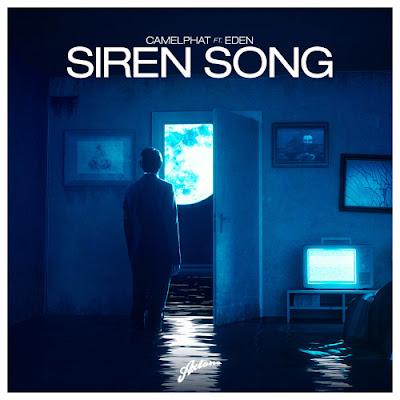 CamelPhat Feat. Eden - Siren Song