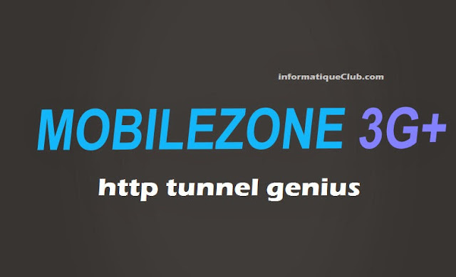 طريقة تشغيل أنترنت إتصلات المغرب Mobilezone على الحاسوب مجانا ببرنامج HTTP Tunnel Genius