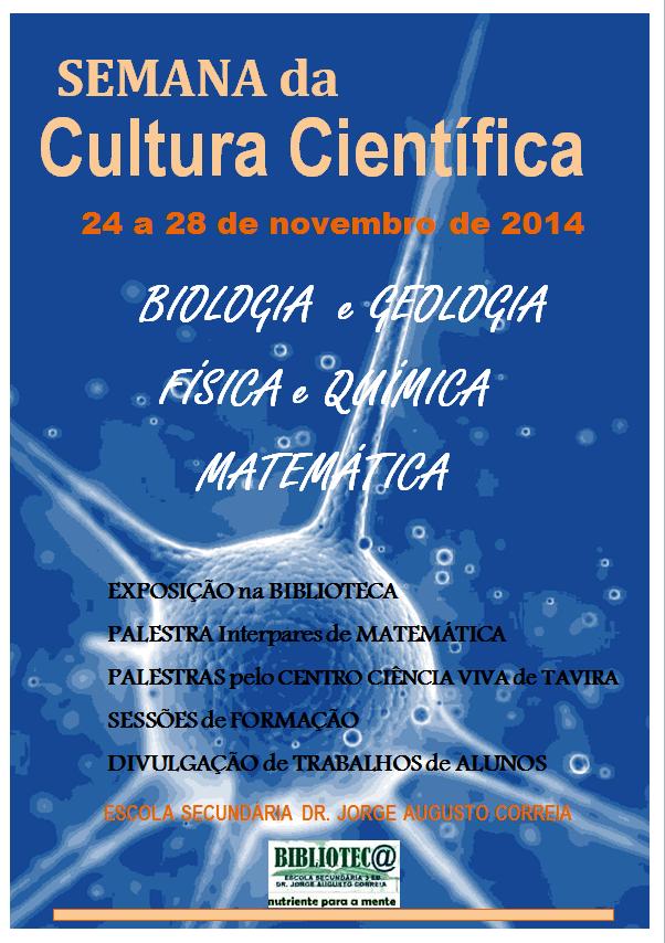 Semana da Cultura Científica  2014