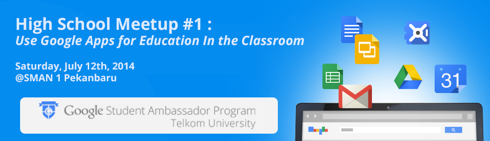 SMAN 1 Pekanbaru Event - Use Google Apps for Education In the Classroom